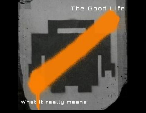 The Good Life- Title (1)